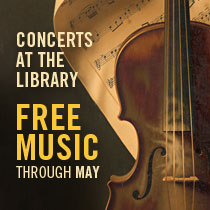 CONCERTS AT THE LIBRARY Free Music Through May