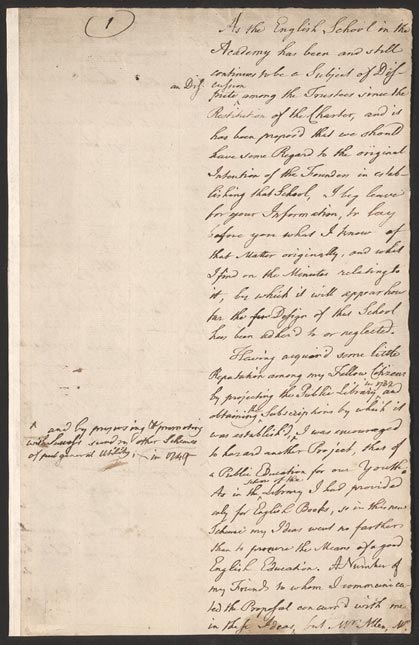 "printer and writer benjamin franklin in his own words  benjamin franklin ""observations relative to the intentions of the original founders of the academy in philadelphia "" 1789 page 2 manuscript essay"