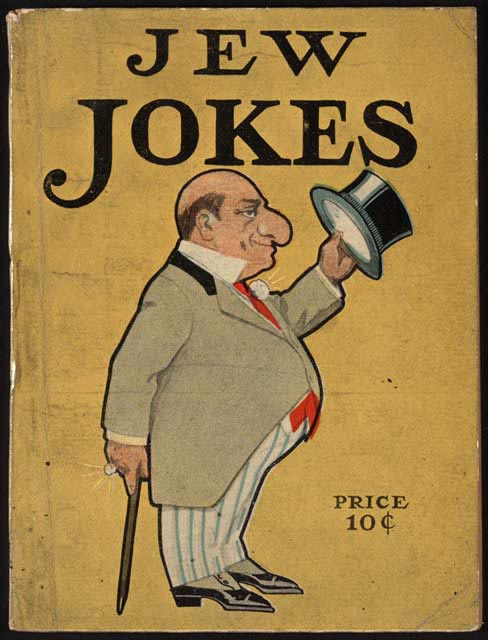 Racist Jew Jokes http://www.loc.gov/exhibits/haventohome/haven-challenges.html