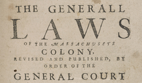 General Laws of Massachusets Colony