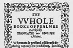 The Whole Booke of   Psalmes Faithfully Translated into English Metre (Bay Psalm Book)