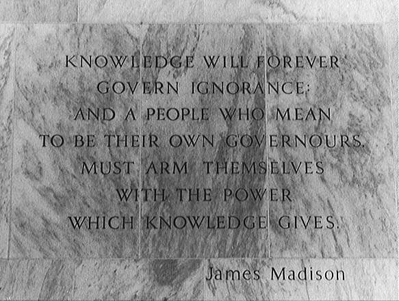 Photo of inscription to the left (north) of the main entrance on Independence Ave., of the James Madison Building, Library of Congress, Washington, D.C.; Library of Congress photo