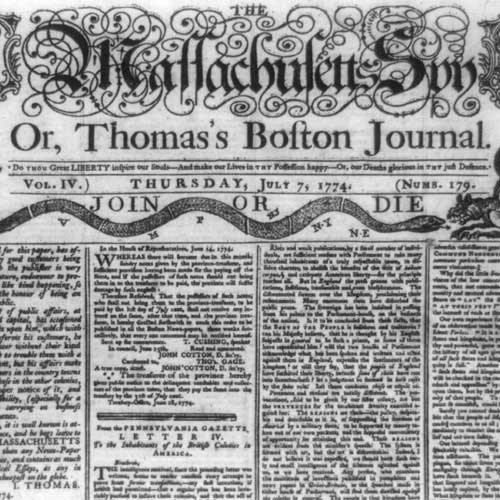 Masthead and part of front page of The Massachusetts spy, or, Thomas's Boston journal showing a female figure of Liberty in upper left and rattlesnake labeled 'Join or Die' symbolizing the 13 colonies, challenging a griffin, across the top