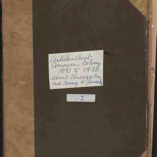 Scrapbook of articles and miscellany regarding the American Colony, ca. 1881-1928.