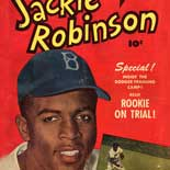 By Popular Demand: Jackie Robinson and Other Baseball Highlights, 1860s-1960s