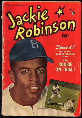 Jackie Robinson, wearing Brooklyn Dodgers baseball cop, on comic book cover. Fawcett Publications, 1951. Serial & Government Publications Division