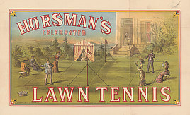 Horsman's Celebrated Lawn Tennis. Chromolithograph by Charles Hart Lith., N.Y., 1882