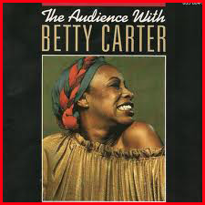 The Audience with Betty Carter album cover