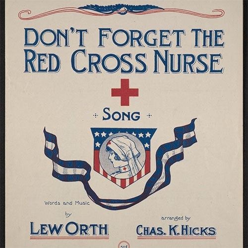 Don't forget the Red Cross nurse song