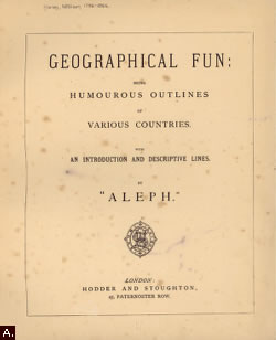 Image from Geographical Fun : Being Humourous Outlines of Various Countries, with an Introduction and Descriptive lines by 'Aleph,' by William Harvey
