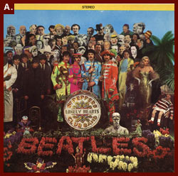 The Beatles, Sgt. Pepper's Lonely Hearts Club Band, album cover, 1967. Capitol Records.